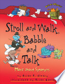 Stroll and Walk  Babble and Talk