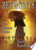 Revenants - The Odyssey Home