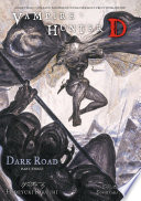 Vampire Hunter D Volume 15  Dark Road