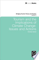 Tourism And The Implications Of Climate Change : for learning from both theory and practice in...