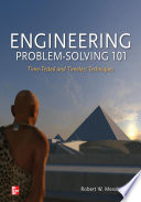Engineering Problem Solving 101 Time Tested And Timeless Techniques book