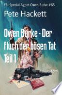 Owen Burke - Der Fluch der bösen Tat Teil 1