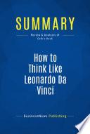 Summary  How to Think Like Leonardo Da Vinci