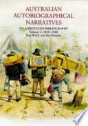 Australian Autobiographical Narratives: 1850-1900