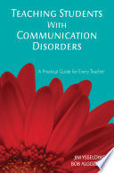 Teaching Students With Communication Disorders