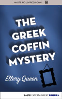 The Greek Coffin Mystery A Murder In Blue Blood America S Master Of