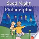 Good Night Philadelphia