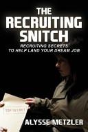 The Recruiting Snitch
