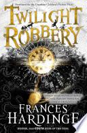 Twilight Robbery book