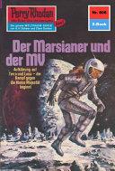 Perry Rhodan 806  Der Marsianer und der MV  Heftroman