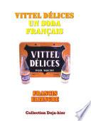 Vittel D  lices  un soda fran  ais