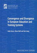 Convergence and Divergence in European Education and Training Systems