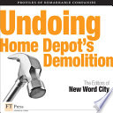 Undoing Home Depot s Demolition