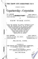 The Trow City Directory Co  s  Formerly Wilson s  Copartnership and Corporation Directory of New York City Book PDF