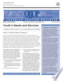 Youth¿s Needs And Services : to find publication. describes key findings...