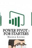 Power Pivot for Starters