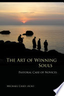 The Art of Winning Souls Of New Brothers Saint Benedict Makes Provision
