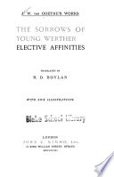 The sorrows of young Werther    Elective affinities