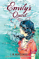 Emily's Quest by L.M. Montgomery