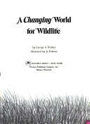 A Changing World for Wildlife