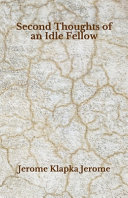 Second Thoughts of an Idle Fellow Book PDF