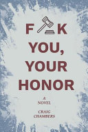 Fuck You Your Honor