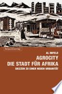 AgroCity     die Stadt f  r Afrika