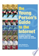 The Young Person s Guide to the Internet