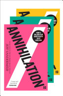 The Southern Reach Trilogy  Annihilation  Authority  Acceptance  The thrilling series behind Annihilation  the most anticipated film of 2018