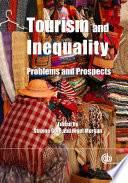 Tourism And Inequality : and as the industry continues to expand rapidly...