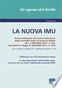 La nuova IMU. Primo commento alla nuova tassazione degli immobili dopola manovra Monti