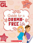 Girls  Life Guide to a Drama Free Life