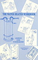 The Water Heater Workbook