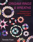 Origami Rings & Wreaths