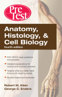 Anatomy  Histology    Cell Biology  PreTest Self Assessment   Review  Fourth Edition