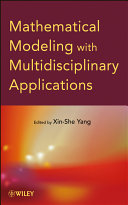 Mathematical Modeling With Multidisciplinary Applications book