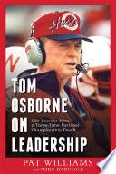 Tom Osborne on Leadership