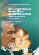 How Generations and Gender Shape Demographic Change