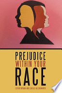 Prejudice Within Your Race