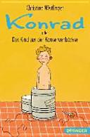 Konrad oder Das Kind aus der Konservenb  chse