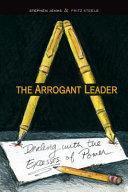 The Arrogant Leader