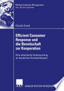 Efficient Consumer Response und die Bereitschaft zur Kooperation