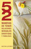 52 Maneras De Tener Relaciones Sexuales Divertidas Y Fabulosas