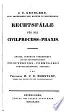 Rechtsfälle für die Civil-Proceß-Praxis