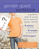 The Gender Quest Workbook for Teens