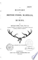 A History of British Fossil Mammals  and Birds