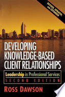 Developing Knowledge Based Client Relationships