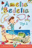 Amelia Bedelia Chapter Book  12  Amelia Bedelia Digs In