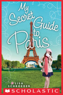 download ebook my secret guide to paris: a wish novel pdf epub