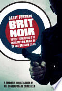 Brit Noir Noir Barry Forshaw Is Acknowledged As A Leading